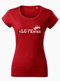 Dámske tričko sLOVEnsko červené - Slovak Spirit