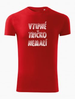 Pánske tričko Vtipné tričko nemali červené - Také naše