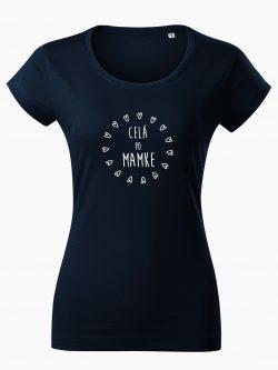 Dámske tričko Celá po mamke tmavo modré - Také naše
