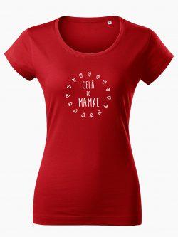 Dámske tričko Celá po mamke červené - Také naše