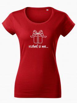Dámske tričko Rozbaľ si ma červené - Také naše